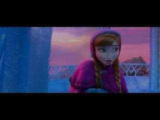 Холодное Сердце (отрывок) - Эльза и Анна Ведь в первый раз за эту вечность